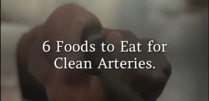 6 Foods to Eat for Clean Arteries